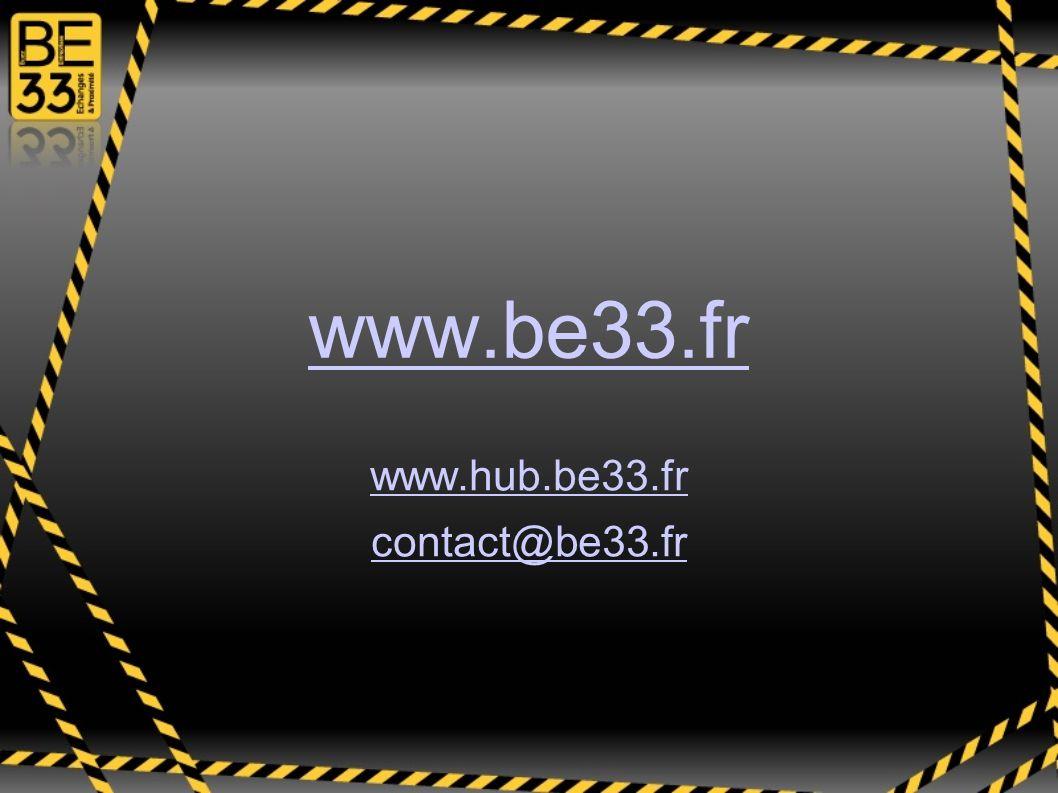 www.hub.be33.fr contact@be33.fr