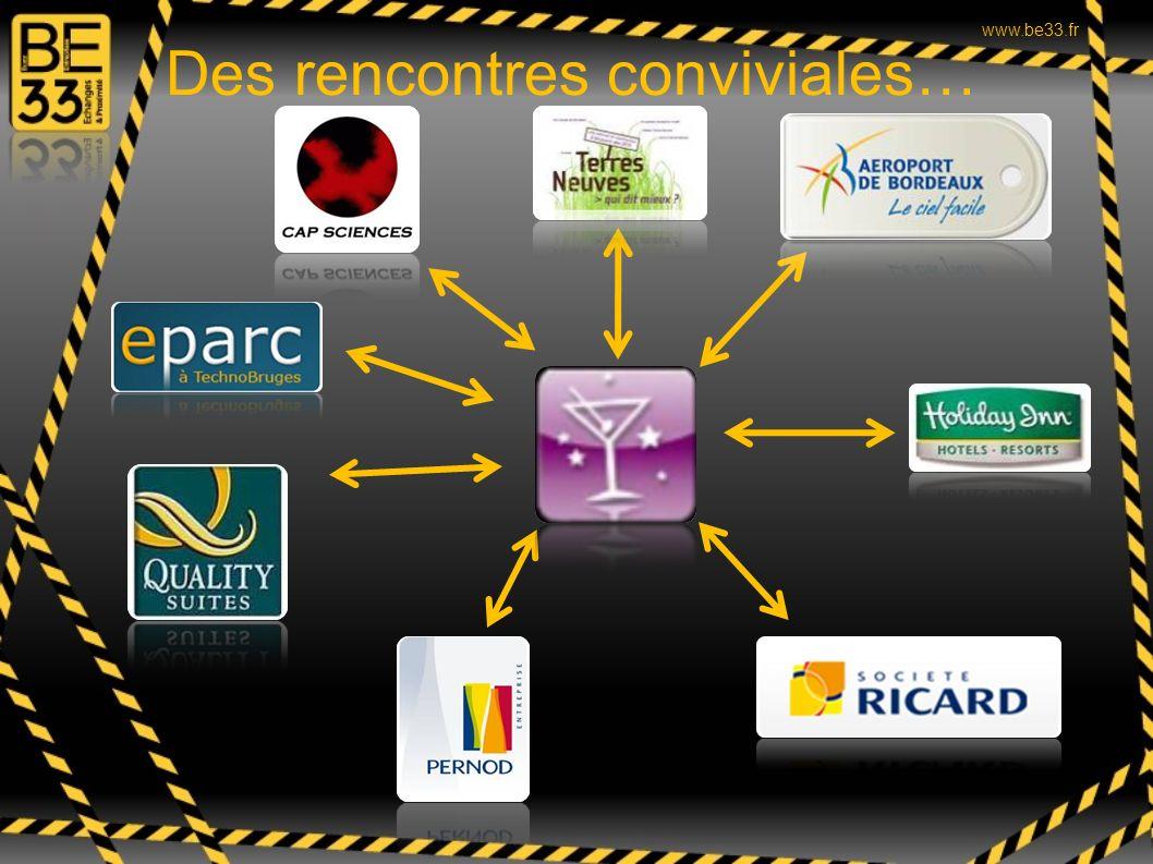 Des rencontres conviviales… www.be33.fr