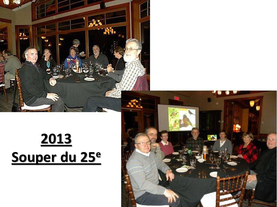 2013 Souper du 25 e 2013 Souper du 25 e