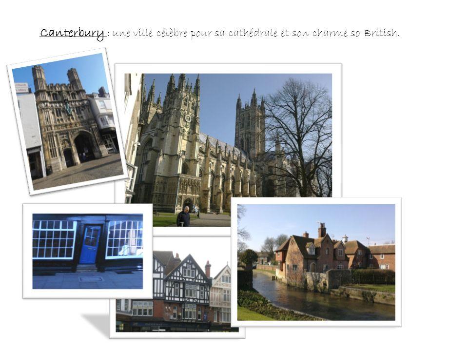 Canterbury : une ville célèbre pour sa cathédrale et son charme so British.