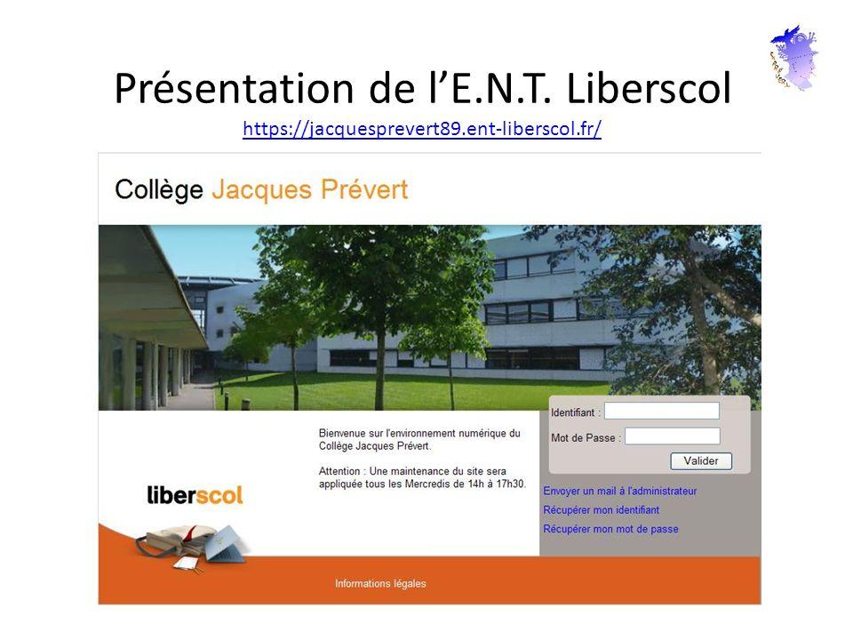Présentation de lE.N.T. Liberscol https://jacquesprevert89.ent-liberscol.fr/ https://jacquesprevert89.ent-liberscol.fr/