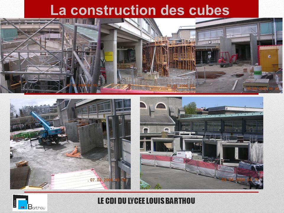 LE CDI DU LYCEE LOUIS BARTHOU La construction des cubes