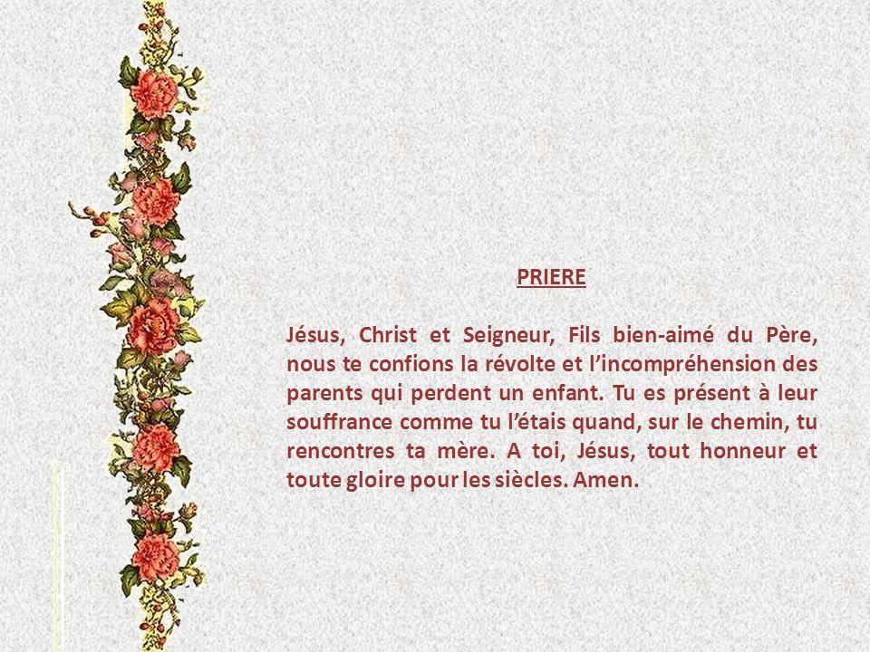 IV JESUS RENCONTRE SA MERE Syméon dit à Marie, la mère [de Jésus] :