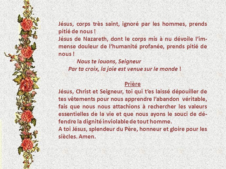 X JESUS EST DEPOUILLE DE SES VETEMENTS Ils prirent ses habits ; ils en firent quatre parts, une pour chacun. Restait la tunique : cétait une tunique s