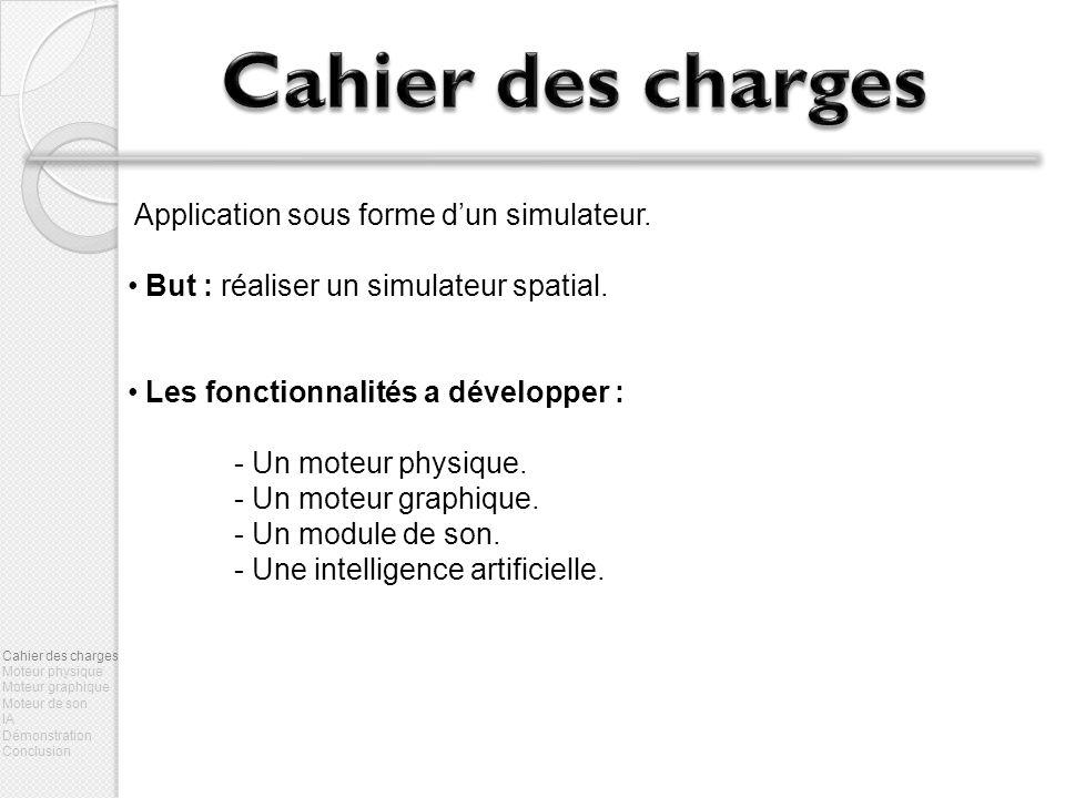 Application sous forme dun simulateur.But : réaliser un simulateur spatial.