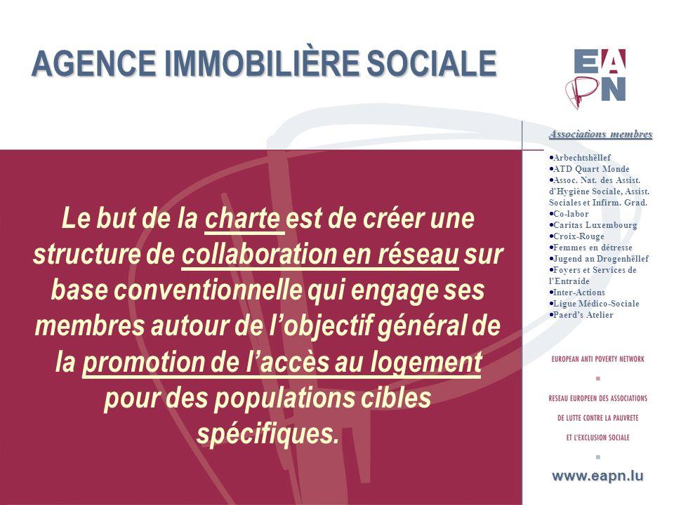 18 AGENCE IMMOBILIÈRE SOCIALE Le but de la charte est de créer une structure de collaboration en réseau sur base conventionnelle qui engage ses membre