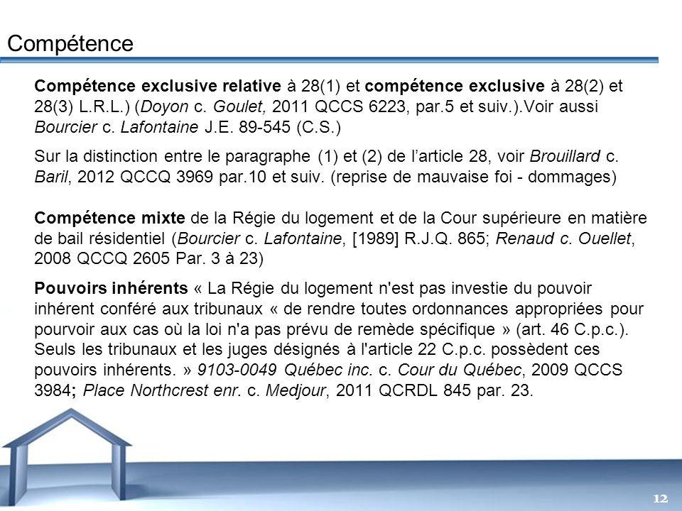 Free Powerpoint Templates 12 Compétence exclusive relative à 28(1) et compétence exclusive à 28(2) et 28(3) L.R.L.) (Doyon c. Goulet, 2011 QCCS 6223,