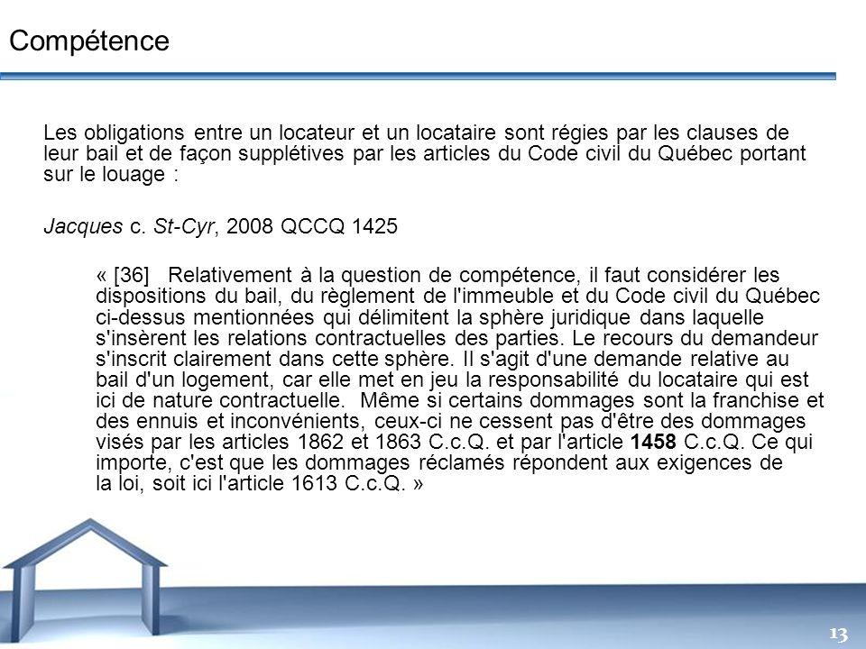 Free Powerpoint Templates 13 Les obligations entre un locateur et un locataire sont régies par les clauses de leur bail et de façon supplétives par le
