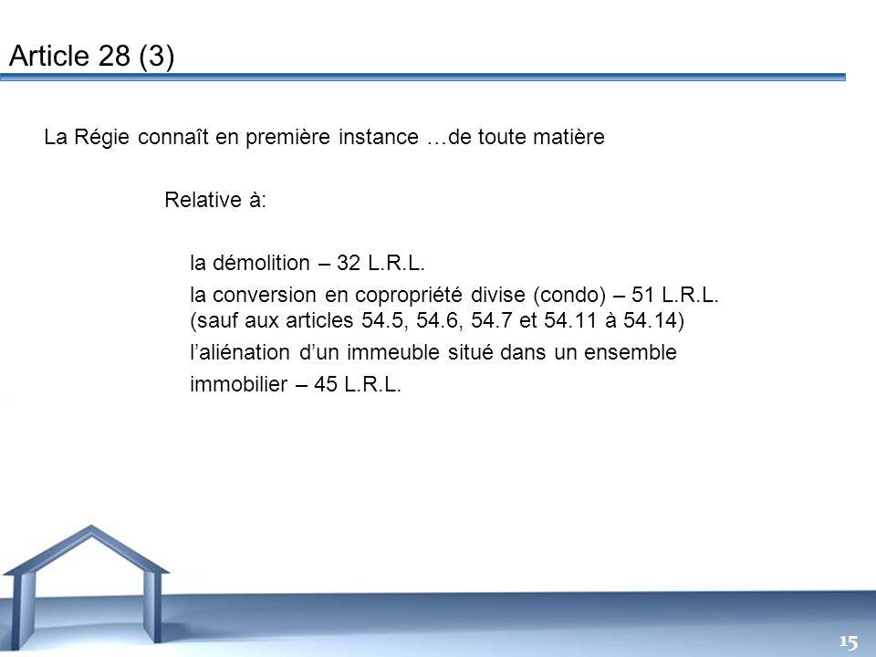 Free Powerpoint Templates 15 La Régie connaît en première instance …de toute matière Relative à: la démolition – 32 L.R.L. la conversion en copropriét