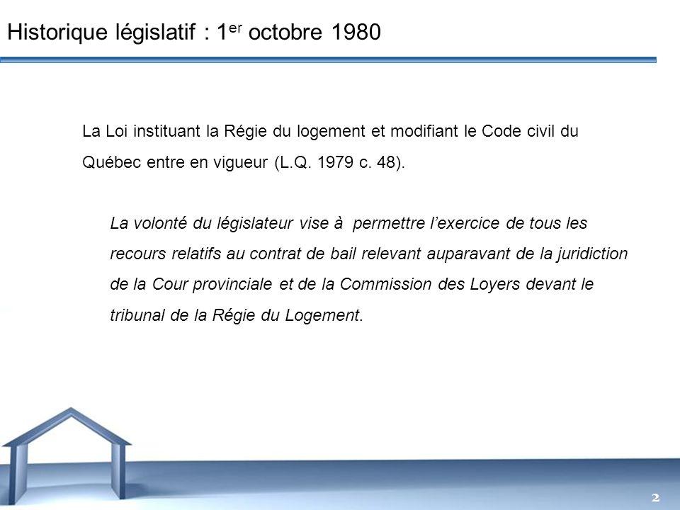 Free Powerpoint Templates 2 La Loi instituant la Régie du logement et modifiant le Code civil du Québec entre en vigueur (L.Q. 1979 c. 48). La volonté