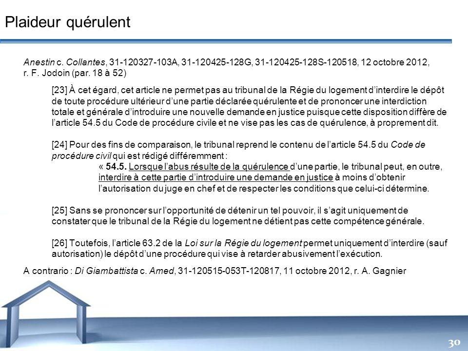 Free Powerpoint Templates 30 Plaideur quérulent Anestin c. Collantes, 31-120327-103A, 31-120425-128G, 31-120425-128S-120518, 12 octobre 2012, r. F. Jo