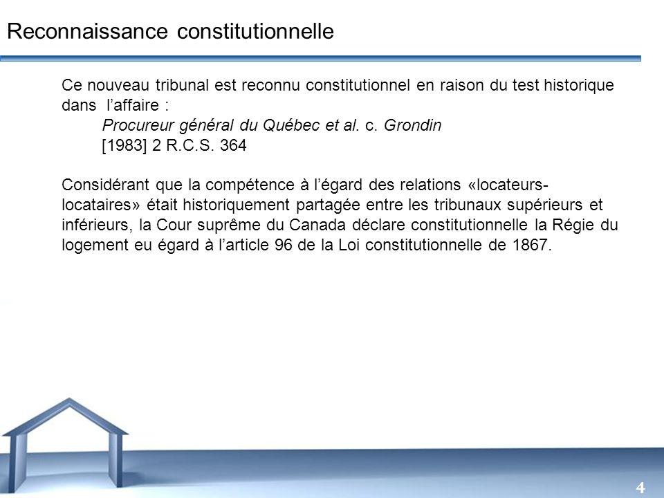 Free Powerpoint Templates 4 Ce nouveau tribunal est reconnu constitutionnel en raison du test historique dans laffaire : Procureur général du Québec e