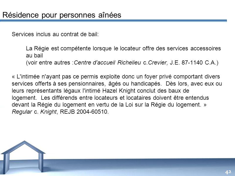 Free Powerpoint Templates 42 Services inclus au contrat de bail: La Régie est compétente lorsque le locateur offre des services accessoires au bail (v