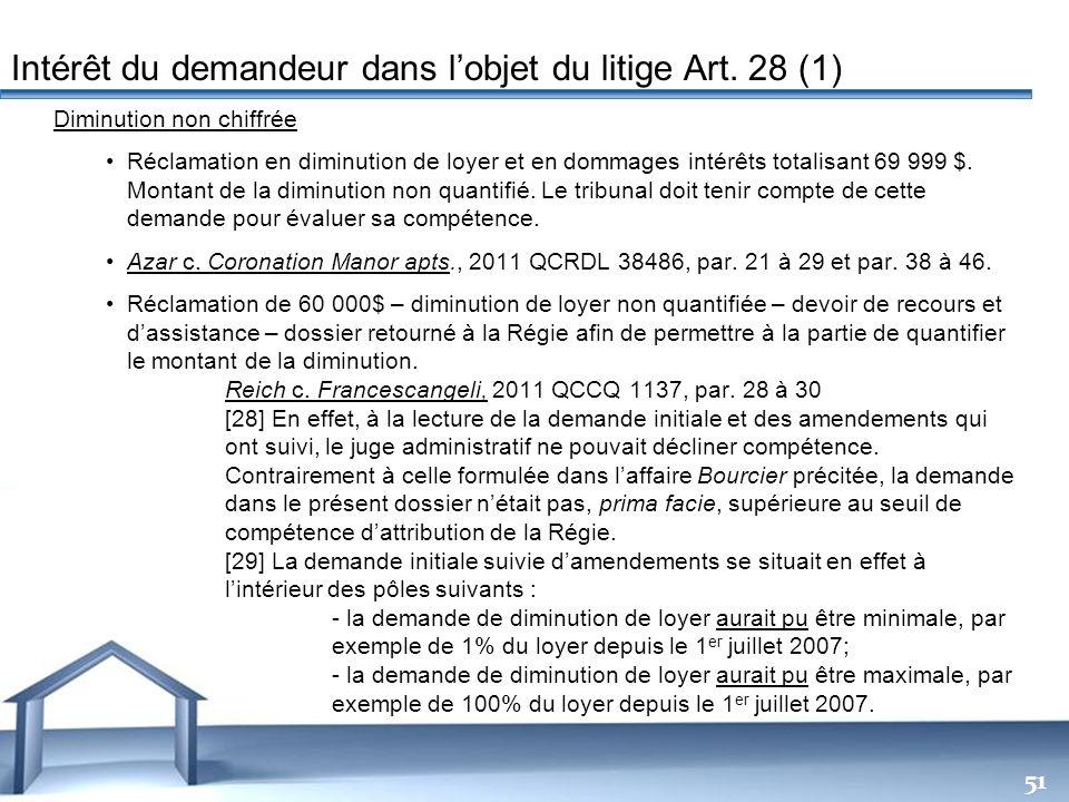 Free Powerpoint Templates 51 Diminution non chiffrée Réclamation en diminution de loyer et en dommages intérêts totalisant 69 999 $. Montant de la dim