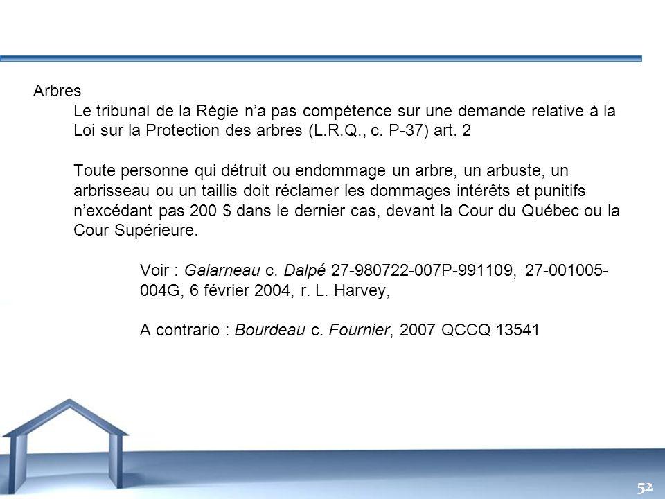 Free Powerpoint Templates 52 Arbres Le tribunal de la Régie na pas compétence sur une demande relative à la Loi sur la Protection des arbres (L.R.Q.,