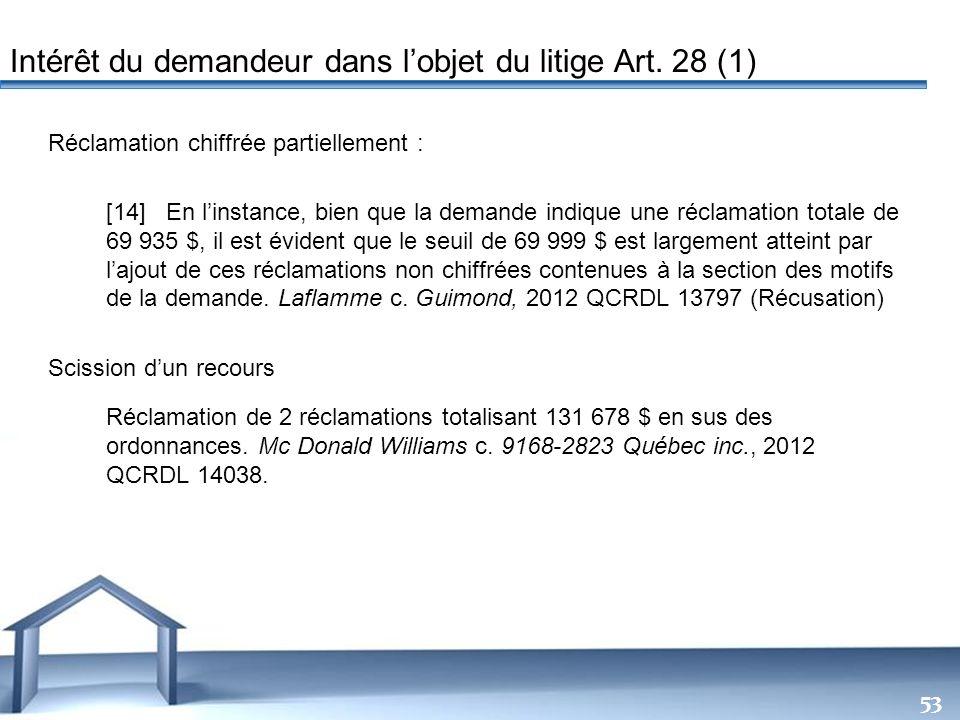 Free Powerpoint Templates 53 Réclamation chiffrée partiellement : [14] En linstance, bien que la demande indique une réclamation totale de 69 935 $, i
