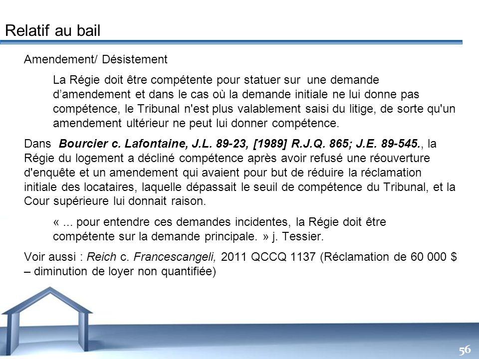 Free Powerpoint Templates 56 Amendement/ Désistement La Régie doit être compétente pour statuer sur une demande damendement et dans le cas où la deman