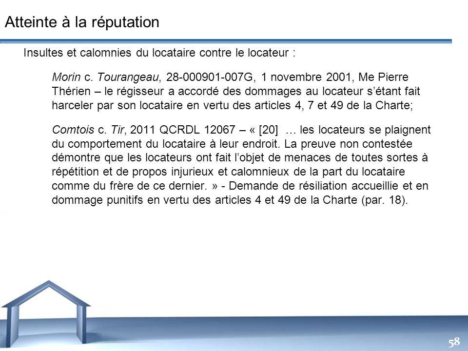 Free Powerpoint Templates 58 Insultes et calomnies du locataire contre le locateur : Morin c. Tourangeau, 28-000901-007G, 1 novembre 2001, Me Pierre T