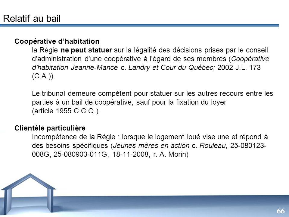 Free Powerpoint Templates 66 Coopérative dhabitation la Régie ne peut statuer sur la légalité des décisions prises par le conseil dadministration dune