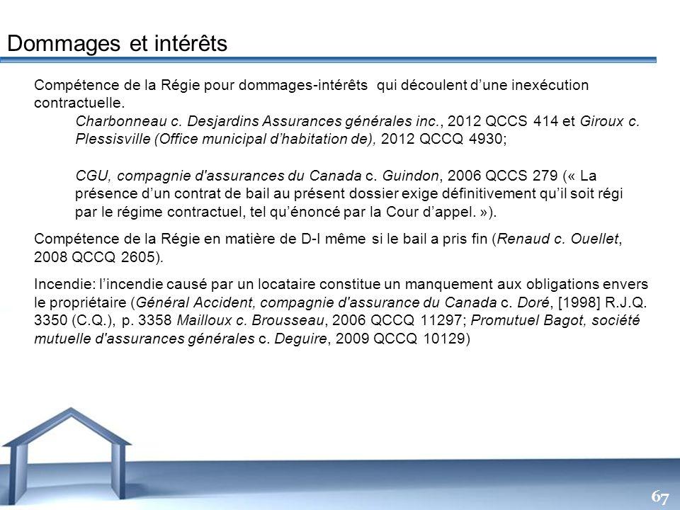Free Powerpoint Templates 67 Compétence de la Régie pour dommages-intérêts qui découlent dune inexécution contractuelle. Charbonneau c. Desjardins Ass