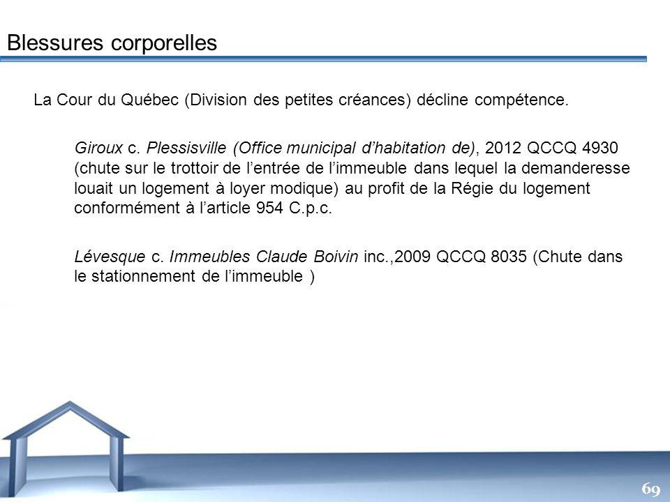 Free Powerpoint Templates 69 La Cour du Québec (Division des petites créances) décline compétence. Giroux c. Plessisville (Office municipal dhabitatio