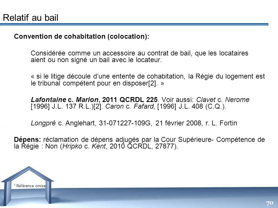 Free Powerpoint Templates 70 Convention de cohabitation (colocation): Considérée comme un accessoire au contrat de bail, que les locataires aient ou n