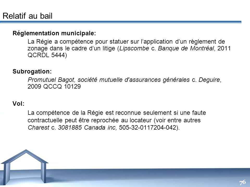 Free Powerpoint Templates 76 Réglementation municipale: La Régie a compétence pour statuer sur lapplication dun règlement de zonage dans le cadre dun