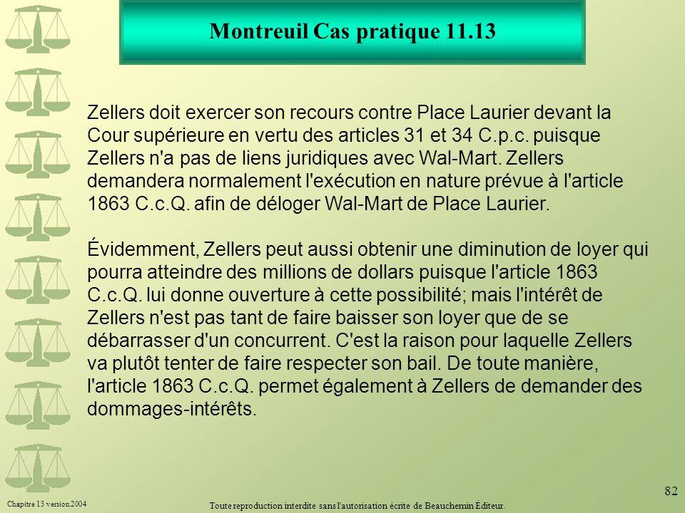 Chapitre 13 version 2004 Toute reproduction interdite sans l'autorisation écrite de Beauchemin Éditeur. 82 Montreuil Cas pratique 11.13 Zellers doit e
