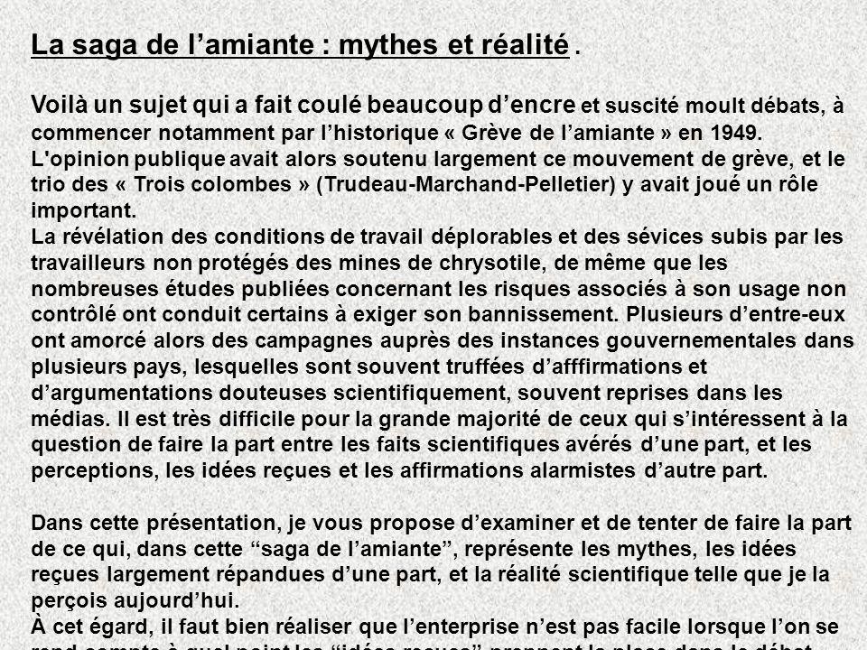 La saga de lamiante : mythes et réalité. Voilà un sujet qui a fait coulé beaucoup dencre et suscité moult débats, à commencer notamment par lhistoriqu