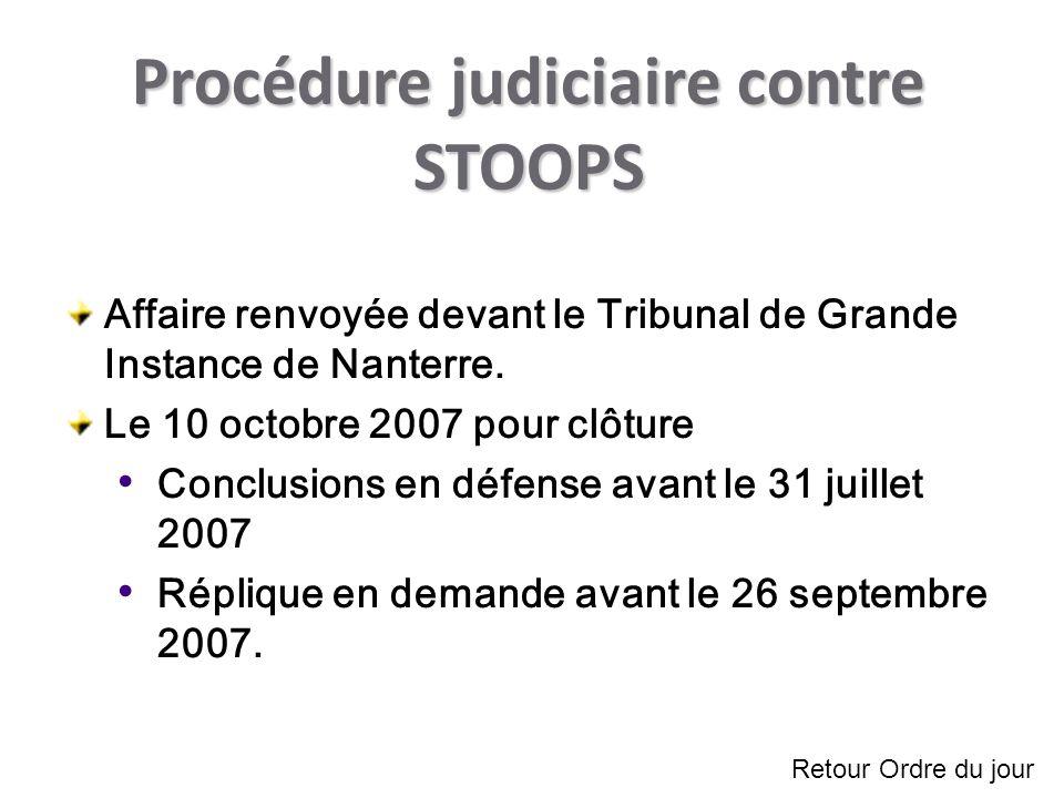 Procédure judiciaire contre STOOPS Affaire renvoyée devant le Tribunal de Grande Instance de Nanterre.