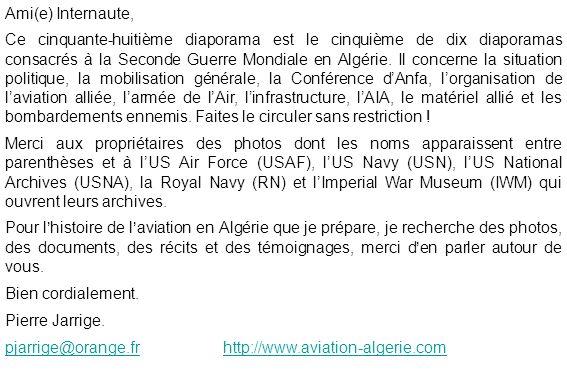 Ami(e) Internaute, Ce cinquante-huitième diaporama est le cinquième de dix diaporamas consacrés à la Seconde Guerre Mondiale en Algérie.