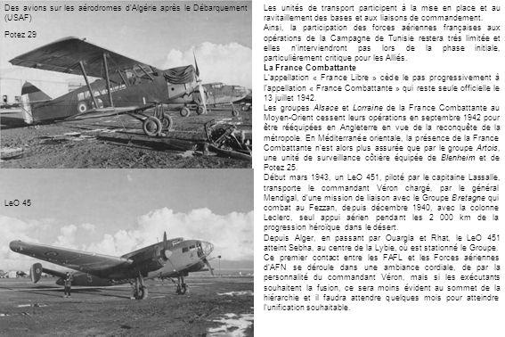 Potez 29 LeO 45 Les unités de transport participent à la mise en place et au ravitaillement des bases et aux liaisons de commandement.