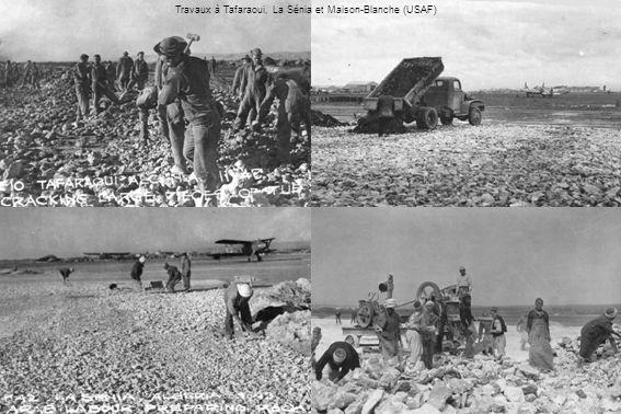 Travaux à Tafaraoui, La Sénia et Maison-Blanche (USAF)
