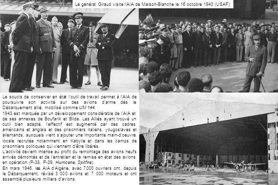 Le soucis de conserver en état l outil de travail permet à l AIA de poursuivre son activité sur des avions d arme dès le Débarquement allié, mobilisé comme UM 144.