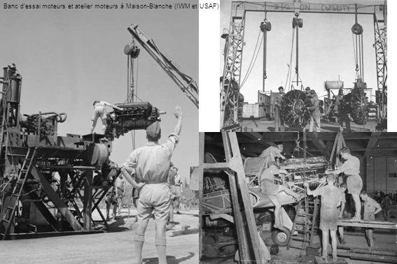 Banc dessai moteurs et atelier moteurs à Maison-Blanche (IWM et USAF)