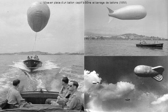 Mise en place dun ballon captif à Bône et barrage de ballons (IWM)