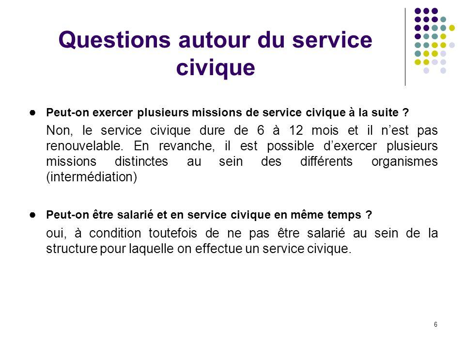 6 Questions autour du service civique Peut-on exercer plusieurs missions de service civique à la suite .