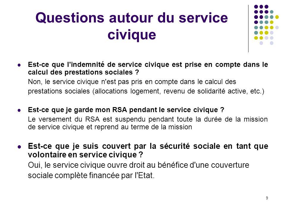 9 Questions autour du service civique Est-ce que l indemnité de service civique est prise en compte dans le calcul des prestations sociales .