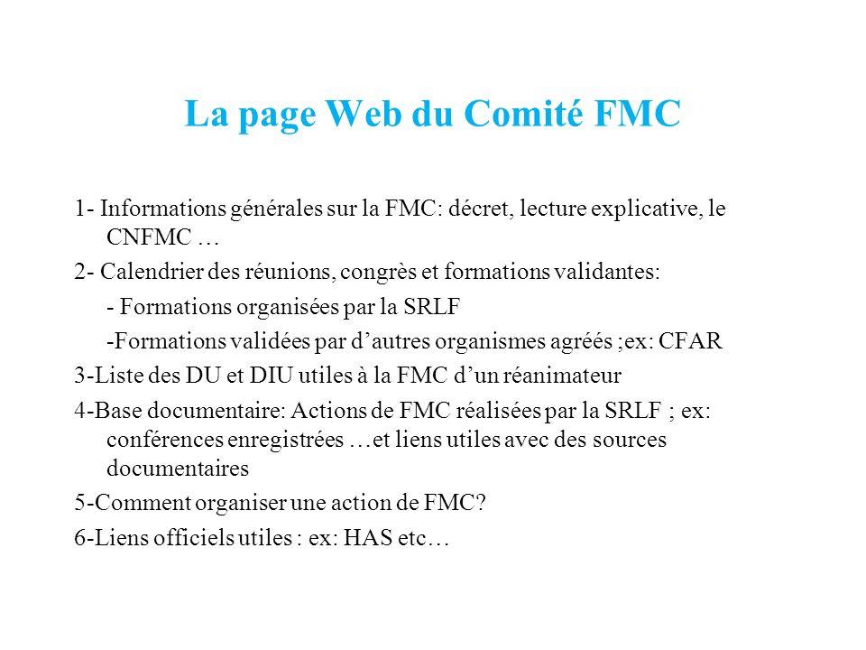 La page Web du Comité FMC 1- Informations générales sur la FMC: décret, lecture explicative, le CNFMC … 2- Calendrier des réunions, congrès et formati