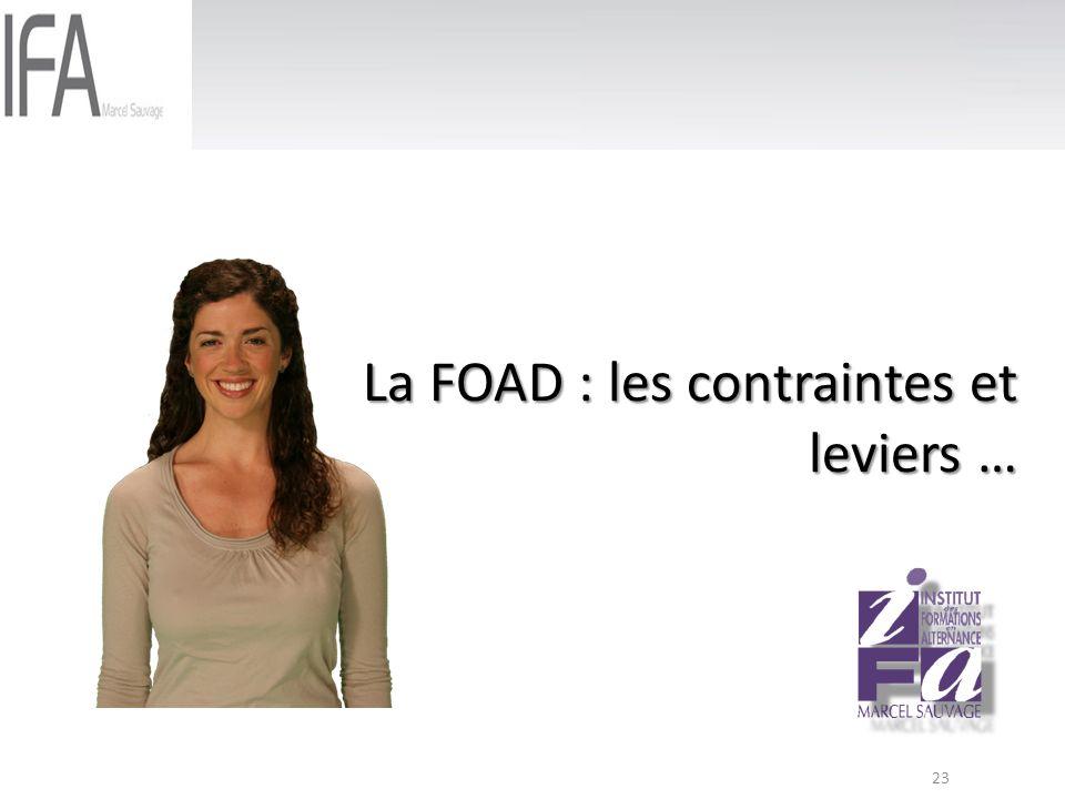 23 La FOAD : les contraintes et leviers …