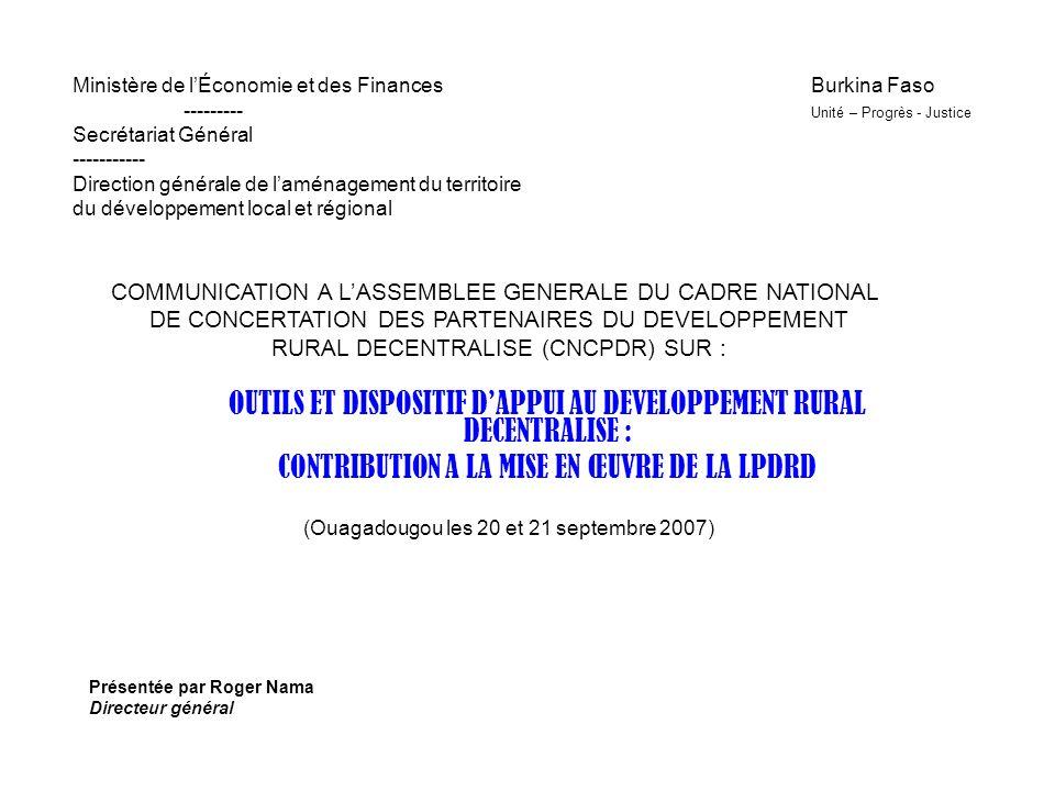 Ministère de lÉconomie et des FinancesBurkina Faso --------- Unité – Progrès - Justice Secrétariat Général ----------- Direction générale de laménagem