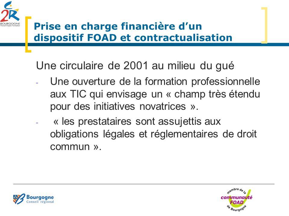 Prise en charge financière dun dispositif FOAD et contractualisation Une circulaire de 2001 au milieu du gué - Une ouverture de la formation professio