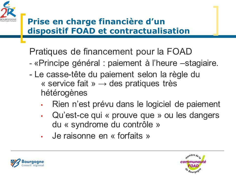 Prise en charge financière dun dispositif FOAD et contractualisation Pratiques de financement pour la FOAD - «Principe général : paiement à lheure –st