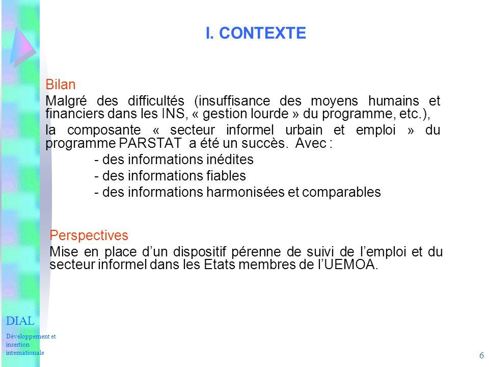 6 I. CONTEXTE Bilan Malgré des difficultés (insuffisance des moyens humains et financiers dans les INS, « gestion lourde » du programme, etc.), la com