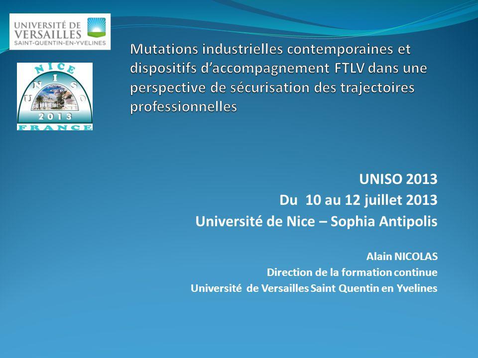 UNISO 2013 Du 10 au 12 juillet 2013 Université de Nice – Sophia Antipolis Alain NICOLAS Direction de la formation continue Université de Versailles Sa