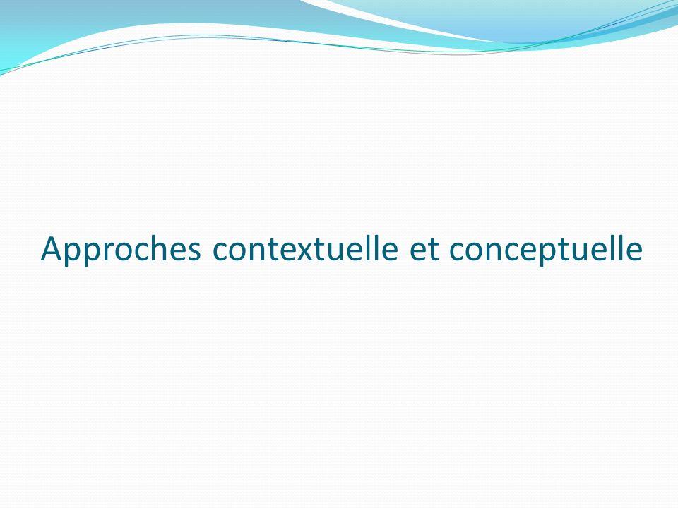 Approches contextuelle et conceptuelle