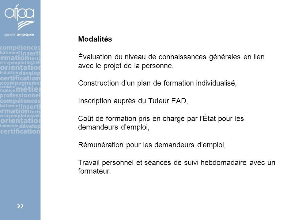 afpa corse rene.kerherve@afpa.fr22 Modalités Évaluation du niveau de connaissances générales en lien avec le projet de la personne, Construction dun p