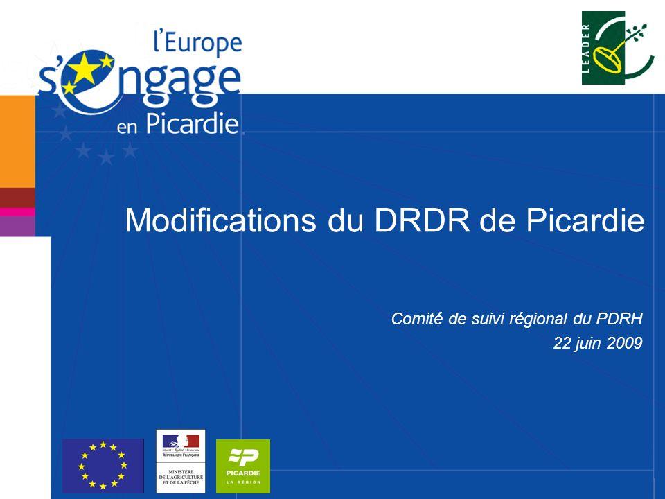 Modifications du DRDR de Picardie Comité de suivi régional du PDRH 22 juin 2009