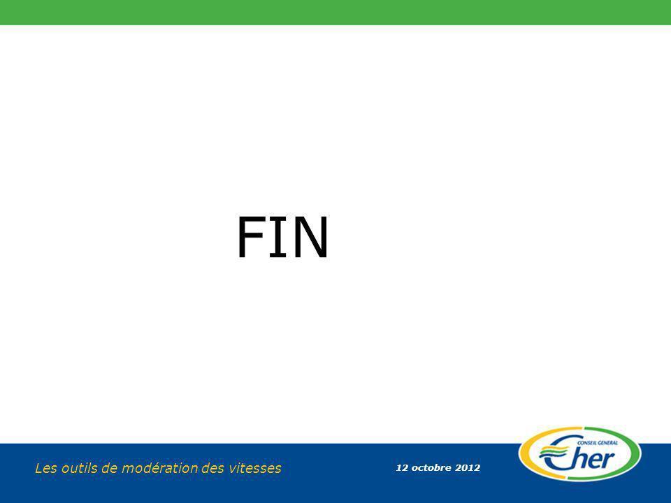 12 octobre 2012 Les outils de modération des vitesses FIN