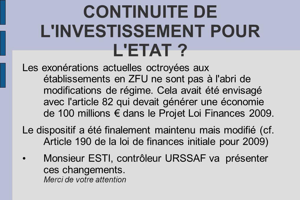 CONTINUITE DE L INVESTISSEMENT POUR L ETAT .